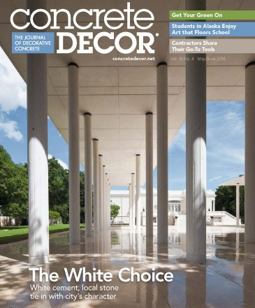 Concrete Decor - Vol. 16 No. 4 - May/June 2016