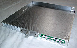 Color Spreader - The holes in the mesh are big enough to let color hardener or release agent pour through when jarred loose, but small enough to keep clumps in the tray.