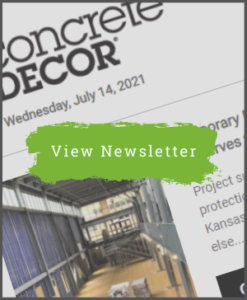 July 14, 2021 - Concrete Decor Newsletter