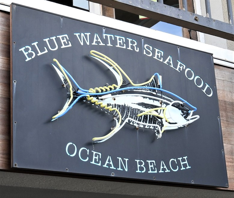 Blue Water Seafood - Ocean Beach - Restaurant Sign