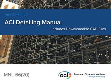 the new ACI Concrete Detailing Manual